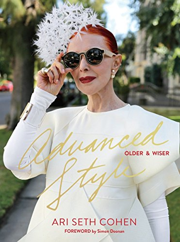 Advanced Style: Older & Wiser: Older and Wiser (Hollywood Kostüme London)