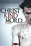 Claudia Toman: Christkindmord