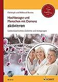 Hochbetagte und Menschen mit Demenz aktivieren: Lieder, Geschichten, Gedichte und Anregungen - Winter und Weihnachten. Band 1. Ausgabe mit CD.