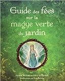 Guide des fées sur la magye verte du jardin