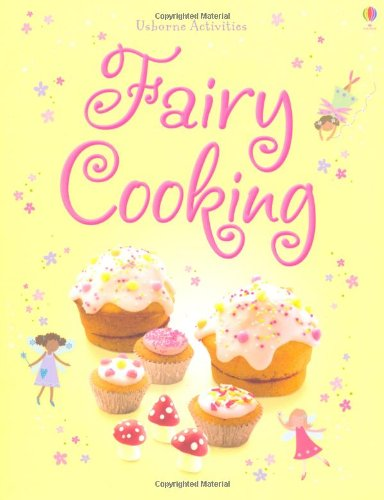 Fairy Cooking (Usborne Things to Make and Do)