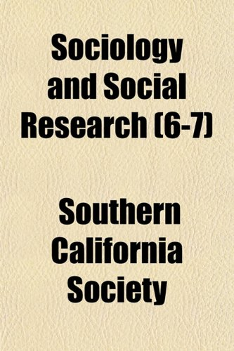Sociology and Social Research (6-7)