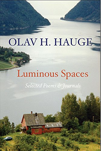 Luminous Spaces: Olav H. Hauge: Selected Poems & Journals por Olav Hauge