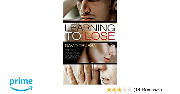 learning to lose trueba david