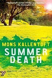 Summer Death: A Thriller (Malin Fors) by Mons Kallentoft (2013-06-04)