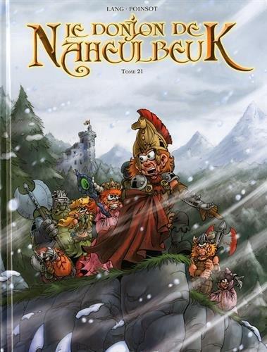 Le Donjon de Naheulbeuk n° 21<br /> Sixième saison - Partie 3