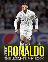 Cristiano Ronaldo: The Ultimate Fan Book