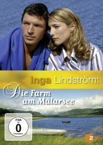 Inga Lindström: Die Farm am Mälarsee