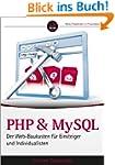 PHP und MySQL: Der Web-Baukasten für...