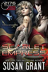 The Scarlet Empress: 2176 Freedom Series Part 2