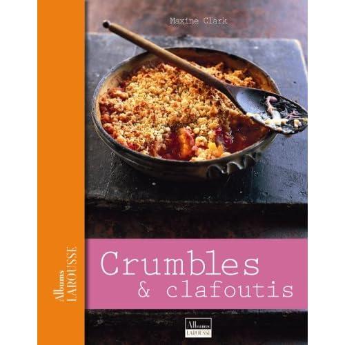 Crumbles et clafoutis