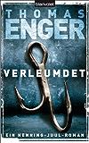 Verleumdet: Ein Henning-Juul-Roman (Henning-Juul-Romane 3)