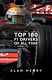 The Top 100 Formula One Drivers of All Time