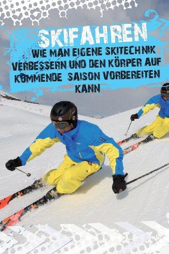Skifahren - wie man eigene Skitechnik verbessern und den Körper auf kommende Saison vorbereiten kann por Andreas Pesheck