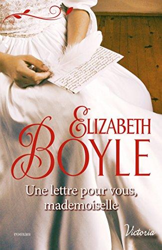 Une lettre pour vous, mademoiselle (Les débutantes de Kempton t. 2)