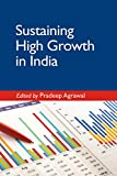 #6: Sustaining High Growth in India