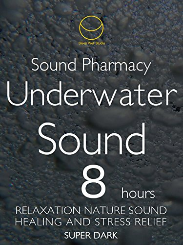 sound-phamacy-underwater-sound-8-hours-super-dark-relaxation-nature-sound-healing-and-stress-relief-