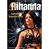 Rihanna - Barbadian Superstardom [2008] [DVD] [NTSC] [UK Import]