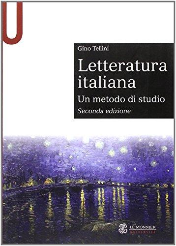 Letteratura italiana. Un metodo di studio