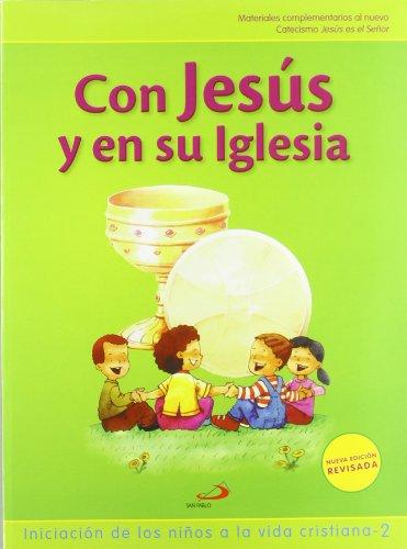 Proyecto Galilea 2000, con Jesús y en su Iglesia, iniciación de los niños a la vida cristiana 1. Libro de actividades
