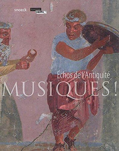 Musiques ! : Echos de l'Antiquité