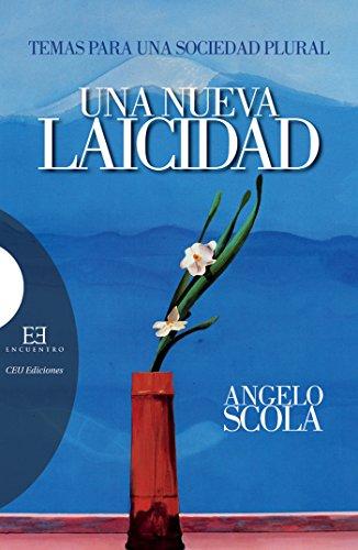 Una nueva laicidad: Temas para una sociedad plural (Ensayo nº 330) por Angelo Scola