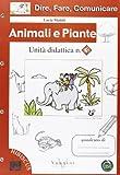 Dire, fare, comunicare. Animali e piante. Per la Scuola elementare