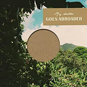 Goes Abroader