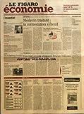 Telecharger Livres FIGARO ECONOMIE LE No 18794 du 07 01 2005 ASSURANCE AUTOMOBILE JUSQU A 10 DE BAISSE DES PRIMES BUDGET DEFICIT L AVERTISSEMENT DE BRUXELLES CONJONCTURE LES FRANCAIS INQUIETS AUTOMOBILE RENAULT VOIT SA CROISSANCE HORS D EUROPE OCCIDENTALE MARCHES LSE LES NEGOCIATIONS S INTENSIFIENT IMMOBILIER LES PRIX DE L ANCIEN DEVRAIENT AUGMENTER DE 10 EN 2005 MEDECIN TRAITANT LA CONTESTATION S ETEND PAR CLAIRE BOMMELAER LES CONCURRENTS ATTAQUENT FRANCE TELECOM PAR MARIE (PDF,EPUB,MOBI) gratuits en Francaise