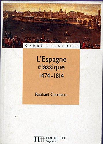 L'Espagne classique : 1474-1814