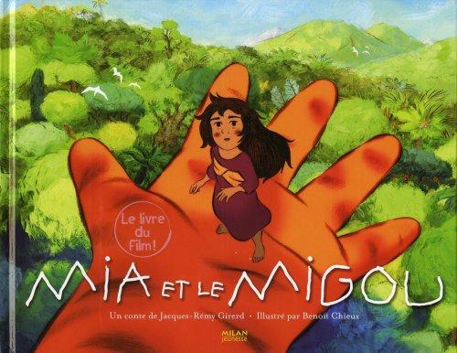 Mia et le Migou : L'album du film