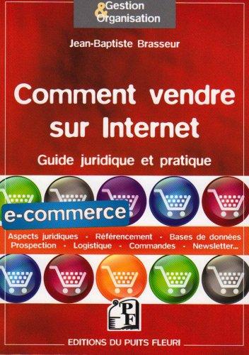 Comment vendre sur Internet : guide juridique et pratique