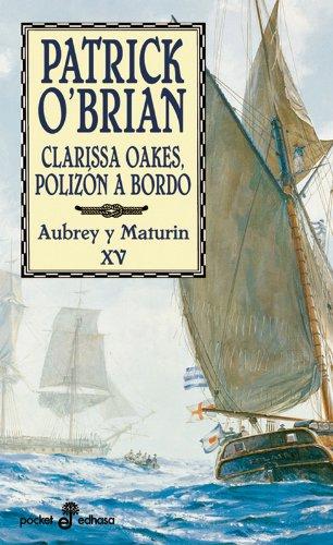 Clarissa Oakes, polizón a bordo (XV) (bolsillo) (Pocket) por Patrick O'Brian