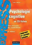 Psychologie cognitive - en 35 fiches - 2e éd. : Des principes aux applications (Express)
