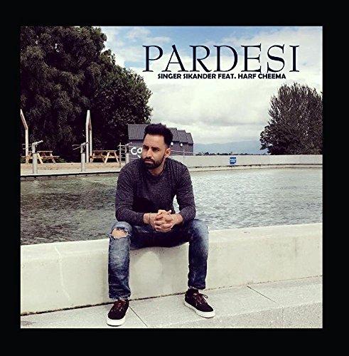 Pardesi (feat  Harf Cheema)