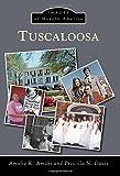 Tuscaloosa (Images of Modern America)