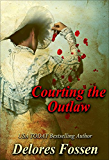 Courting the Outlaw (Saddle Up Series Book 3)