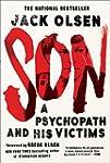 Son: A Psychopath and his Victims (En...