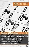 Telecharger Livres Le management par objectifs de Peter Drucker Comment fixer des objectifs pour booster la productivite (PDF,EPUB,MOBI) gratuits en Francaise