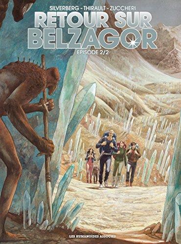 Retour sur Belzagor Vol. 2 par Philippe Thirault