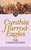 Front cover for the book The Campaigners by Cynthia Harrod-Eagles