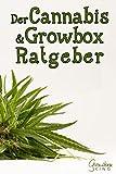 Der Cannabis & Growbox Ratgeber: