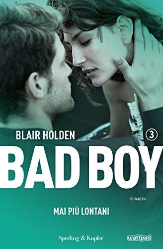 bad-boy-3-mai-pi-lontani-italian-edition