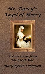 Mr. Darcy's Angel of Mercy