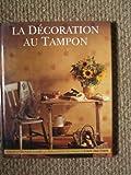 La décoration au tampon : Comment embellir facilement son cadre de vie