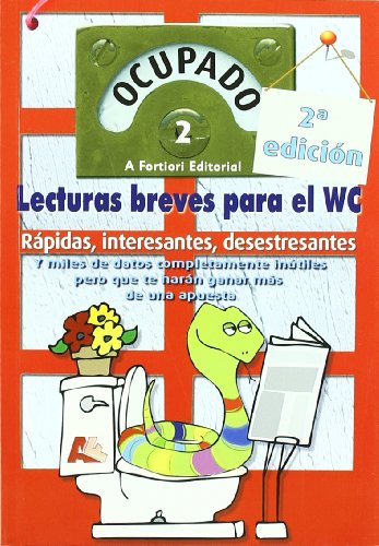 Ocupado 2 : lecturas breves para el WC