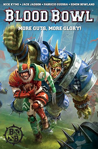 Warhammer: Blood Bowl: More Guts, More Glory!