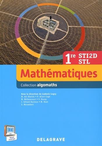 Mathématiques 1re STI2D STI : Livre de l'élève