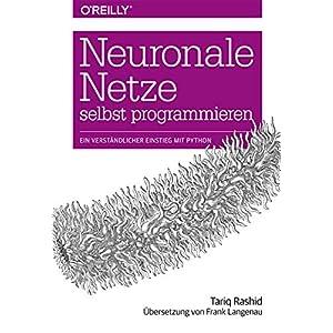 51%2Bifh6iRTL. SS300  - Neuronale Netze selbst programmieren: Ein verständlicher Einstieg mit Python