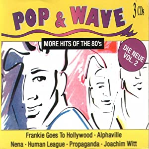 Pop & Wave 2: More Hits of the 80's.